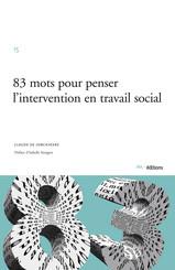 83 mots pour penser l'intervention en travail social