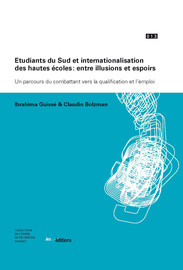 Étudiants du Sud et internationalisation des hautes écoles : entre illusions et espoirs