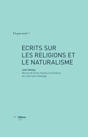 Écrits sur les religions et le naturalisme