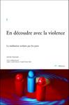 En découdre avec la violence