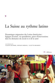 De l'exotique au familier : couples mixtes latino-suisses