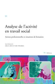 Le travail social aujourd'hui, en quête de sens et d'identité : éclairages par l'analyse de l'activité