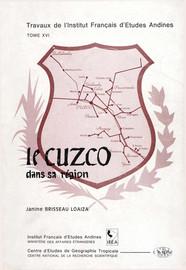 Chapitre VII. Le rôle du Cuzco dans l'administration et les services