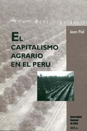 """Capítulo IV. La independencia del Perú y el programa agrario liberal de los """"libertadores"""""""