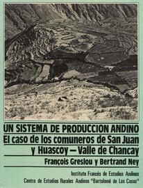 Capitulo I. El marco general de las unidades de producción de San Juan y Huascoy