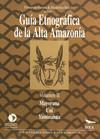 Guía etnográfica de la Alta Amazonía. VolumenII
