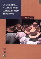 De la hacienda a la comunidad: la sierra de Piura 1934-1990