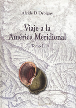 Viaje a la América Meridional. Tomo III