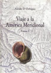 Viaje a la América Meridional. Tomo I