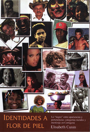 Capítulo 4. Los palenqueros: de la estigmatización racial a la entrada en etnicidad