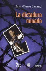 La dictadura minada