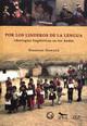 Capítulo VI. Lenguas y saberes en el espacio intercultural: ideologías lingüísticas y educación