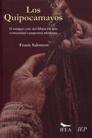 Introducción. El legado no leído: una introducción a los khipus de Tupicocha, y al problema antropológico de las escrituras