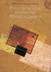 Población indígena, sublevación y minería en Carangas