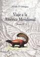 Viaje a la América Meridional. Tomo II