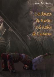 La danza de Tijeras y el violín de Lucanas