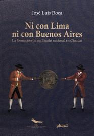 Capítulo XIV. Jaime Zudáñez exporta la revolución (1811-1832)