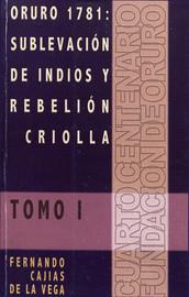 Capítulo XIII. Alianza y relación entre los criollos y los rebeldes indígenas