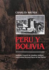 Perú y Bolivia. Relato de viaje