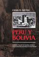 XV. De Huancayo a Huancavelica. El cerro de Santa Bárbara. Ayacucho. Vilcas Huamán. Monumentos antiguos e indios modernos. Visita a Ocros. De Chincheros a Andahuaylas
