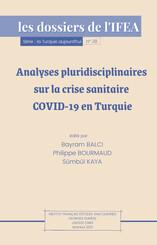 Analyses pluridisciplinaires sur la crise sanitaire COVID-19 en Turquie
