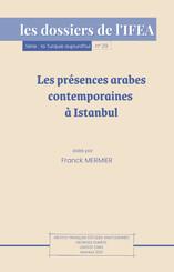 Les présences arabes contemporaines à Istanbul