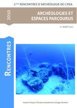 Archéologies et espaces parcourus