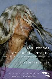 Les rondes de saint Antoine