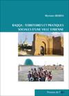 Raqqa, territoires et pratiques sociales d'une ville syrienne