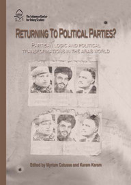 A Return to Partisan Politics? Partisan logics and political transformations in the Arab world