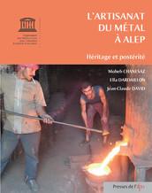 L'artisanat du métal à Alep