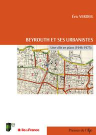 Chapitre 4 - Beyrouth dans les plans de l'IRFED et d'Écochard