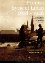 France, Syrie et Liban 1918-1946