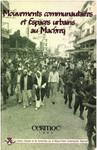 Mouvements communautaires et espaces urbains au Machreq