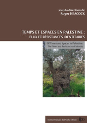 Temps et espaces en Palestine