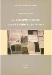 La réforme agraire dans la Ghouta de Damas