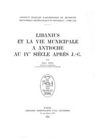 Libanius et la vie municipale à Antioche au IVe siècle après J.-C.