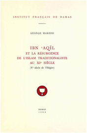 Chapitre IV. Le mouvement ḥanbalite et la restauration sunnite