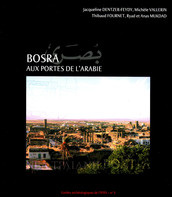 Bosra. Aux portes de l'Arabie