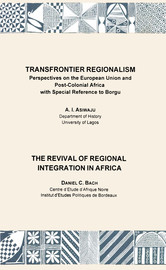 The Revival of Regional Integration In Africa