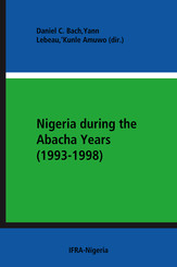 Nigeria during the Abacha Years (1993-1998)