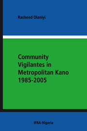 3. Vigilante groups and crime control in Metropolitan Kano