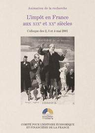L'impôt en France aux XIXe et XXe siècles