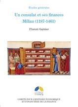 Un consulat et ses finances. Millau (1187-1461)