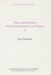 Pour une histoire de la bureaucratie en France