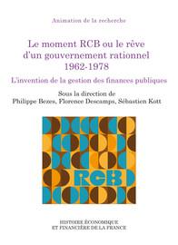 Le moment RCB ou le rêve d'un gouvernement rationnel 1962-1978