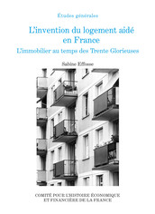 L'invention du logement aidé en France