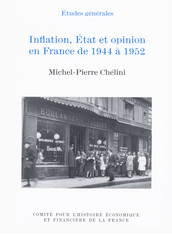 Inflation, État et opinion en France de 1944 à 1952