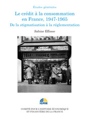 Le crédit à la consommation en France, 1947-1965