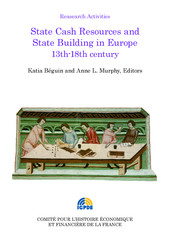 State Cash Resources and State Building in Europe 13th-18th century
